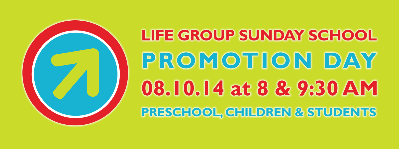 Life Group Sunday School Promotion Day
