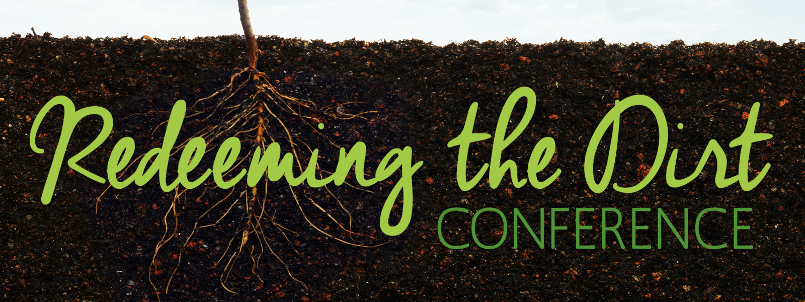 Redeeming the Dirt Conference